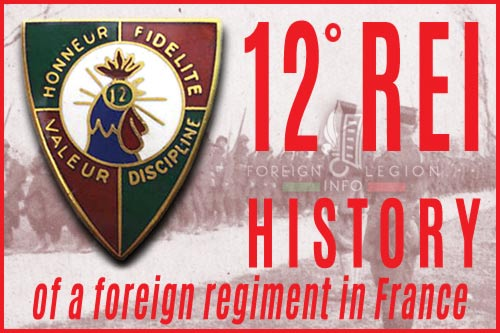 12th Foreign Infantry Regiment - History - 12e REI