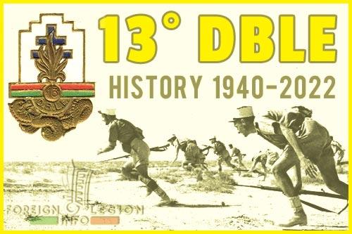 13e Demi-Brigade de Légion Étrangère - DBLE - 13 DBLE - 13th Foreign Legion Demi-Brigade - History