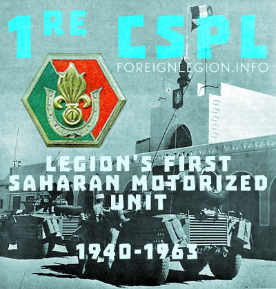 1st Legion Saharan Motorized Company's History - 1re CSPL