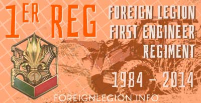 1er Régiment Étranger de Génie - 1er REG - 1 REG - 1st Foreign Engineer Regiment - History