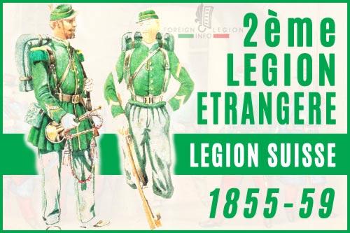 2ème Légion Etrangère - Légion Suisse - L'historique