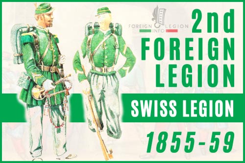 2nd Foreign Legion - Swiss Legion - History