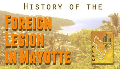 Foreign Legion Detachment in Mayotte History