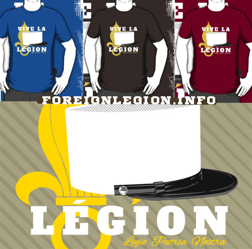 Vive la Legion - Foreign Legion T-shirt - White kepi - Kepi blanc - Legion etrangere tee shirt