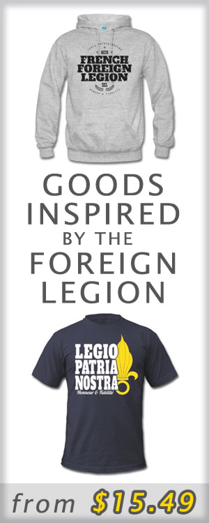 Visit our online store - French Foreign Legion t-shirts - Legion Etrangere tee-shirt - Fremdenlegion Shirt