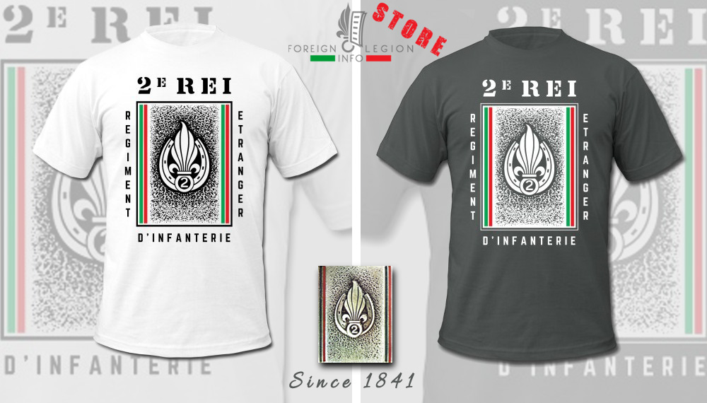 2e REI - 2 REI - Foreign Legion Etrangere - Foreign Infantry Regiment - T-shirt