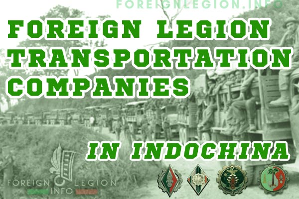 Foreign Legion Transportation Companies in French Indochina 1946-54