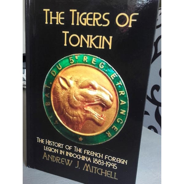 Andrew J. Mitchell: The Tigers of Tonkin