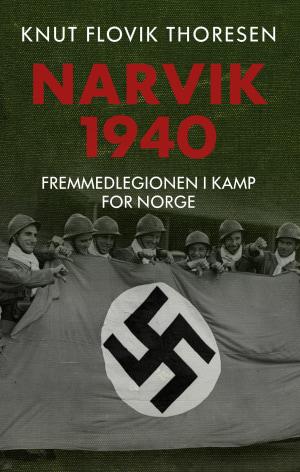 Knut Flovik Thoresen: Narvik 1940
