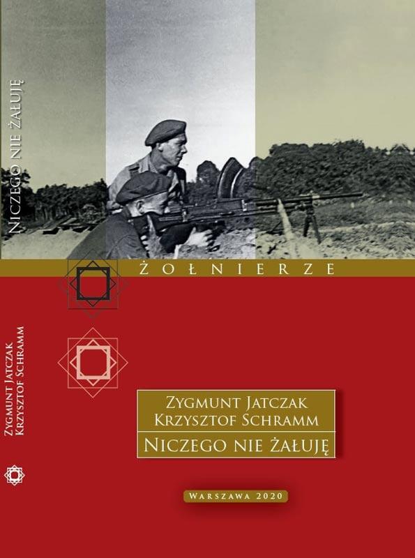 Zygmunt Jatczak & Krzysztof Schramm: Niczego nie żałuję