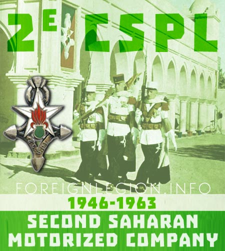 2e Compagnie Saharienne Portée de Légion - 2 CSPL - 2nd Legion Saharan Motorized Company's History