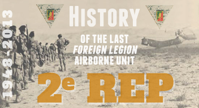 2nd Foreign Parachute Regiment - History - 2e REP - 2 REP - 2 BEP