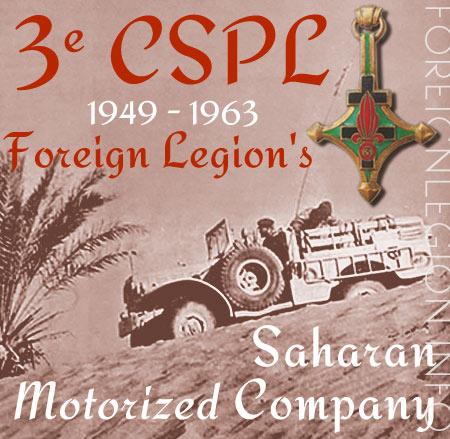 3e Compagnie Saharienne Portée de Légion - 3 CSPL - 3e CSPL - 3rd Legion Saharan Motorized Company's History