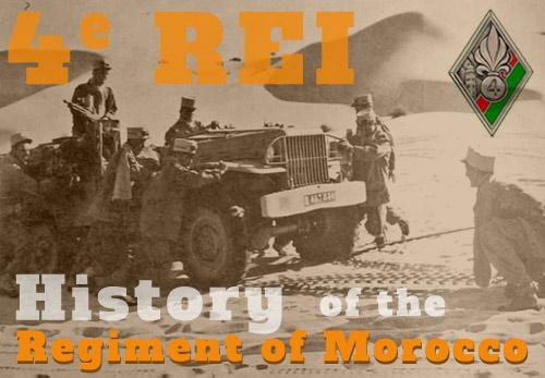 4th Foreign Infantry Regiment - History - 4e REI - 4 REI - l'histoire du 4e Régiment Étranger d'Infanterie
