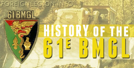 61e BMGL - 61 BMGL - 61st Engineer Legion Mixed Battalion - History