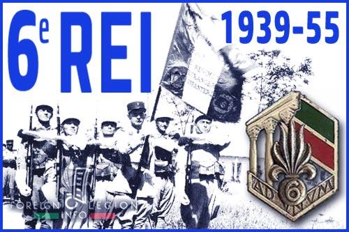 6th Foreign Infantry Regiment History - 6 REI - L'histoire du 6e Régiment Étranger d'Infanterie