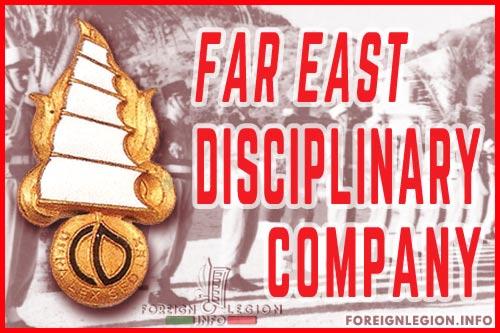 Far East Disciplinary Company - Foreign Legion - Indochina - History