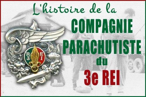 Compagnie Parachutiste du 3e REI - l'histoire - Cie Para - 3 REI - CP/3 - Legion etrangere