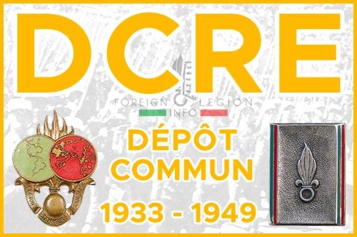 Dépôt Commun des Régiments Etrangers - L'historique - DCRE