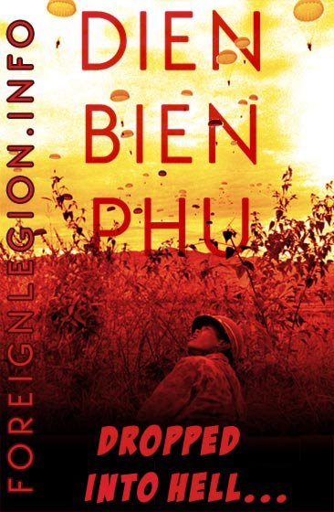 1954 Battle of Dien Bien Phu - Foreign Legion etrangere - Dien Bien Phu - Indochina