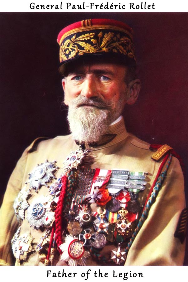 General Paul-Frédéric Rollet - Foreign Legion Etrangere - Father of the Legion