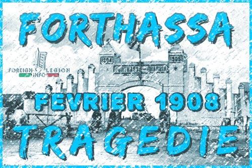 La Tragédie de Forthassa - Legion etrangere - Forthassa - Algerie - 1908