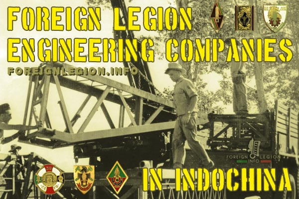 Foreign Legion Engineering Companies in French Indochina 1946-54
