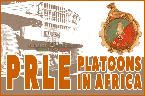 Foreign Legion Repair Platoons in Africa - History - PRLE