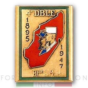 Bataillon de Marche - 4th Demi-brigade - 4e DBLE - Foreign Legion - Badge - 1948